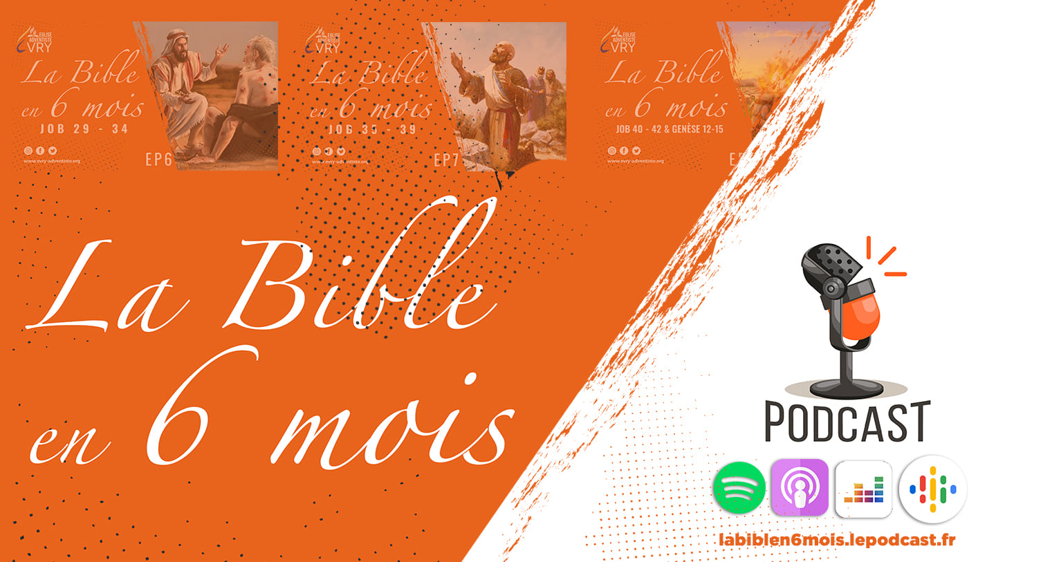 La Bible en 6 mois PODCAST